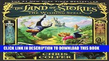 PDF Download The Wishing Spell (The Land of Stories) Read Online