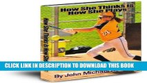 [Ebook] How She Thinks is How She Plays Download {Free|online