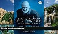 "FREE DOWNLOAD  Piano Sonata No. 2, ""Concord,"" with the Essays Before a Sonata (Dover Music for"