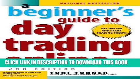 Best Seller A Beginner s Guide to Day Trading Online (2nd edition) Free Read