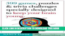 Read Now 399 Games, Puzzles   Trivia Challenges Specially Designed to Keep Your Brain Young.