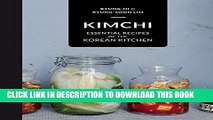 [Free Read] Kimchi: Essential Recipes of the Korean Kitchen Free Online