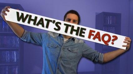 What's the FAQ? (WTM répond à vos questions + annonce) - WTM