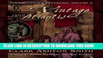 [BOOK] PDF A Vintage from Atlantis: The Collected Fantasies, Vol. 3 (The Collected Fantasies of