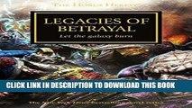 [DOWNLOAD] PDF Legacies of Betrayal (The Horus Heresy) New BEST SELLER