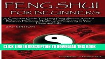 [Free Read] Feng Shui for Beginners: A Complete Guide to Using Feng Shui to Achieve Balance,