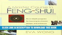 [Free Read] A Master Course in Feng-Shui Free Online