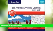 Big Deals  The Thomas Guide 2008 Los Angeles   Ventura County, California (Thomas Guide Los