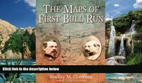 Books to Read  The Maps of First Bull Run: An Atlas of the First Bull Run (Manassas) Campaign,