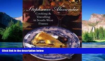 Must Have  Cooking Travelling In South West France  Premium PDF Full Ebook