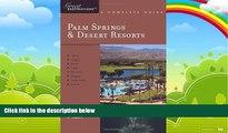 Big Deals  Explorer s Guide Palm Springs   Desert Resorts: A Great Destination (Explorer s Great