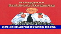 [Free Read] Principles of Real Estate Syndication: With Entertainment and Oil-Gas Syndication