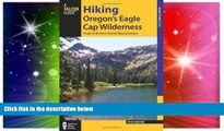Must Have  Hiking Oregon s Eagle Cap Wilderness: A Guide To The Area s Greatest Hiking Adventures