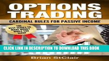 [Free Read] Options Trading: Cardinal Rules for Passive Income (Stocks, Options, Investing,