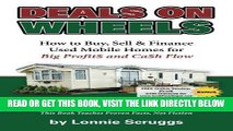 [BOOK] PDF Deals on Wheels: How to Buy, Sell   finance Used Mobile Homes for Big Profits and Cash