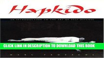 Read Now Hapkido: An Introduction to the Art of Self-Defense Download Book
