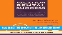 [BOOK] PDF Vacation Rental Success: Insider secrets to profitably own, market, and manage vacation