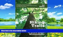 Books to Read  Hiking Trails of Joyce Kilmer-Slickrock and Citico Creek Wildernesses  Best Seller