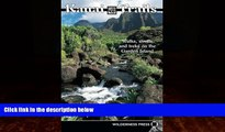 Big Deals  Kauai Trails: Walks strolls and treks on the Garden Island (Kauai Trails: Walks,