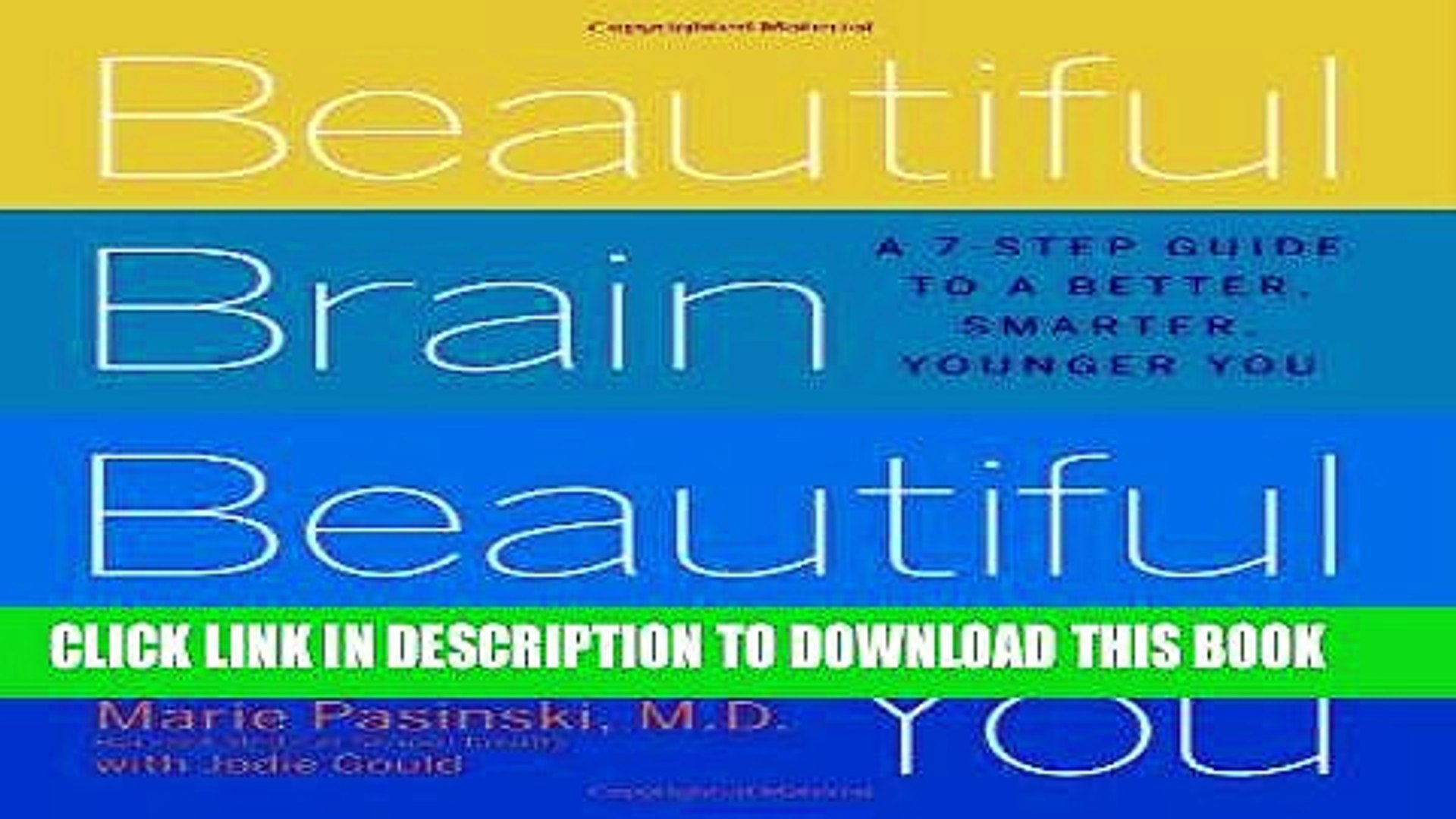Read Now Beautiful Brain, Beautiful You: Look Radiant from the Inside Out by Empowering Your Mind