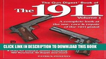 PDF Download The Gun Digest Book of the 1911 A Complete Look