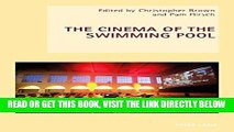 [READ] EBOOK The Cinema of the Swimming Pool (New Studies in European Cinema) ONLINE COLLECTION