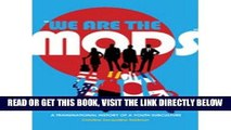 [FREE] EBOOK We are the Mods: A Transnational History of a Youth Subculture (Mediated Youth)