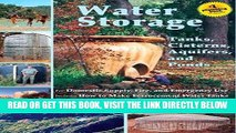 [READ] EBOOK Water Storage: Tanks, Cisterns, Aquifers, and Ponds for Domestic Supply, Fire and