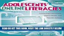 [FREE] EBOOK Adolescents  Online Literacies: Connecting Classrooms, Digital Media, and Popular