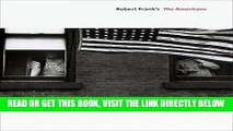 [READ] EBOOK Looking In: Robert Frank s The Americans: Expanded Edition BEST COLLECTION