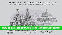 [READ] EBOOK How to Read Churches: A Crash Course in Ecclesiastical Architecture ONLINE COLLECTION