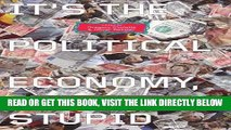 [FREE] EBOOK It s the Political Economy, Stupid: The Global Financial Crisis in Art and Theory