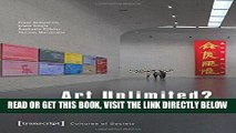 [FREE] EBOOK Art Unlimited?: Dynamics and Paradoxes of a Globalizing Art World (Cultural Studies)