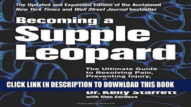 [Read] Ebook Becoming a Supple Leopard 2nd Edition: The Ultimate Guide to Resolving Pain,