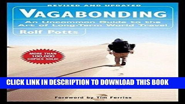 [Read] Ebook Vagabonding: An Uncommon Guide to the Art of Long-Term World Travel New Reales