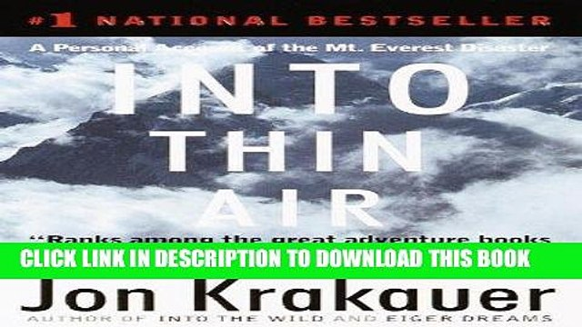 [Read] PDF Into Thin Air: A Personal Account of the Mt. Everest Disaster New Reales
