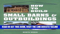 [FREE] EBOOK How to Build Small Barns   Outbuildings ONLINE COLLECTION