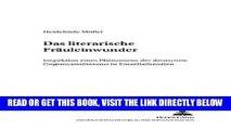 [READ] EBOOK Das «literarische Fräuleinwunder»: Inspektion eines Phänomens der deutschen