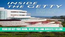 [READ] EBOOK Inside the Getty (J. Paul Getty Trust) BEST COLLECTION