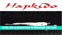 Ebook Hapkido: An Introduction to the Art of Self-Defense Free Download