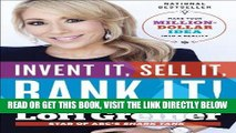 [READ] EBOOK Invent It, Sell It, Bank It!: Make Your Million-Dollar Idea into a Reality BEST