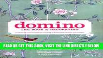 [READ] EBOOK Domino: The Book of Decorating: A Room-by-Room Guide to Creating a Home That Makes