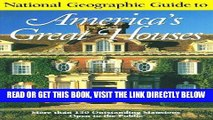 [READ] EBOOK National Geographic Guide to Americas Great Houses BEST COLLECTION