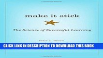 [Read] Ebook Make It Stick: The Science of Successful Learning New Reales