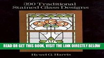 [READ] EBOOK 390 Traditional Stained Glass Designs (Dover Stained Glass Instruction) ONLINE