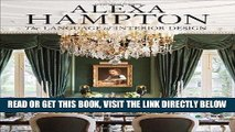[READ] EBOOK Alexa Hampton: The Language of Interior Design BEST COLLECTION