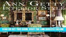[FREE] EBOOK Ann Getty: Interior Style BEST COLLECTION