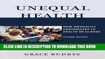 [FREE] EBOOK Unequal Health: How Inequality Contributes to Health or Illness ONLINE COLLECTION