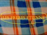 Les Frères Etienne 9