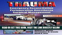 [READ] EBOOK Trauma: Resuscitation, Perioperative Management, and Critical Care ONLINE COLLECTION
